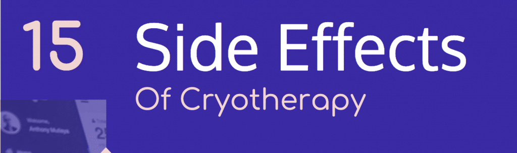 15 Side effects of cryotherapy