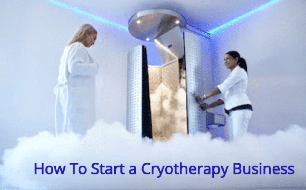 How to start a cryotherapy business